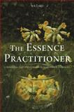 The Essence Practitioner : Choosing and Using Flower and Other Essences, Lilly, Sue and Pinkus, Tony, 1848192509