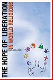 The Hope of Liberation in World Religions, , 1932792503