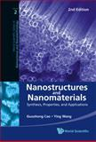 Nanostructures and Nanomaterials : Synthesis, Properties, and Applications (2Nd Edition), Cao, Guo-Zhong, 9814322504