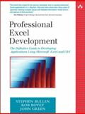 Professional Excel Development : The Definitive Guide to Developing Applications Using Microsoft Excel and VBA, and . NET, Bullen, Stephen and Bovey, Rob, 0321262506