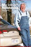 My Nebraska, Roger Welsch, 076274250X