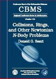 Collisions, Rings, and Other Newtonian N-Body Problems, Saari, Donald G., 0821832506