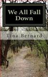 We All Fall Down, Tina Bernard, 1499612508