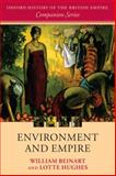 Environment and Empire, Beinart, William and Hughes, Lotte, 0199562512
