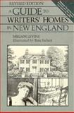 A Guide to Writer's Homes in New England, Miriam Levine and E. C. Ruddock, 0918222516