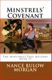 Minstrels' Covenant : A Minstrels' Tale Mystery, Bulow Morgan, Nance, 0991562518