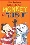 More of Monkey and Robot, Peter Catalanotto, 144245251X