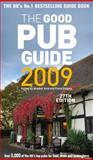 The Good Pub Guide 2009, , 0091922518