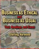 Business as Ethical and Business as Usual 9780534542511