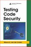 Testing Code Security, van der Linden, Maura A., 0849392519