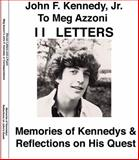 Eleven Letters and a Poem : By John F. Kennedy Jr. to Meg Azzoni,, 0979222516