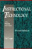 Instructional Technology : Past, Present and Future, , 1563082519