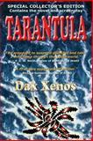 Tarantula, Dax Xenos, 1885832516
