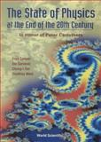 The State of Physics at the End of the 20th Century 9789810232511