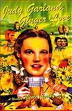 Judy Garland and Ginger Love, Nicole Cooley, 0060392517