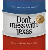 Don't Mess with Texas, Tim McClure and Roy Spence, 0972282513