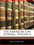 The American Law Journal, John Elihu Hall, 1143832515