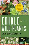 Edible Wild Plants for Beginners, Althea Press, 1623152518
