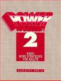 Power Vocabulary : Basic Word Strategies for Adults, Rubin, Dorothy, 0136782515