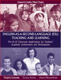 English-as-a-Second-Language (ESL) Teaching and Learning : Applications for Students' Academic Achievement and Development, Minaya-Rowe, Liliana and Yawkey, Thomas D., 0205392512