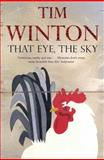 That Eye, the Sky, Winton, Tim, 0330412515