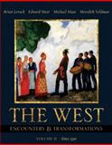 The West Vol. II : Encounters and Transformations (Chapters 14-29), Levack, Brian P. and Muir, Edward, 0673982513