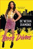 Boss Divas, De'nesha Diamond, 0758292511