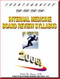 FRONTRUNNERS® Internal Medicine Board Review Syllabus 2007 : CORE REVIEW for the ABIM CERTIFICATION and RECERTIFICATION EXAMS!, Mittman, Bradley, 0967702518