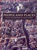 People and Places : Essays in Honour of Michael Aston, , 1842172514