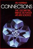 Connections : The Geometric Bridge Between Art and Science, Kappraff, Jay, 0070342512