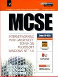 MCSE : Internetworking with Microsoft TCP/IP on Microsoft Windows NT 4.0, Ryvkin, Kostya and Houde, Dave, 0130112518