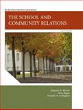 The School and Community Relations, Moore, Edward H. and Bagin, Don, 0137072511