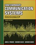 Contemporary Communication Systems Using MATLAB, Proakis, John G. and Salehi, Masoud, 0495082511