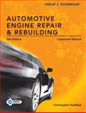 Automotive Engine Repair and Rebuilding, Hadfield, Christopher, 1133602517