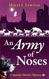 An Army of Noses, Holly Lewitas, 1500132519
