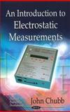An Introduction to Electrostatic Measurements, Chubb, John, 1616682515
