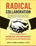 Radical Collaboration