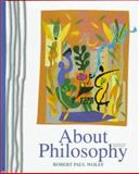 About Philosophy, Wolff, Robert P., 0137442513