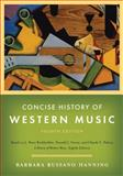 Concise History of Western Music, Hanning, Barbara Russano, 0393932516
