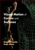 Visual Motion of Curves and Surfaces, Cipolla, Roberto and Giblin, Peter, 052163251X