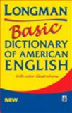 Longman Basic Dictionary of American English, Longman Publishing Staff and Joshua  Longman, 0582332516