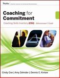 Coaching for Commitment : Coaching Skills Inventory (CSI) Administrator's Guide Collection, Kinlaw, Dennis C. and Coe, Cindy, 0787982512