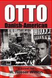 Otto Danish-American, W. Rosser Wilson, 0982842511
