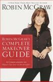 Robin Mcgraw's Complete Makeover Guide, Robin McGraw, 1400202515