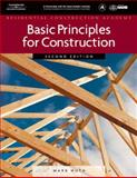 Residental Construction Academy : Basic Principles for Construction, Huth, Mark W., 1418052515