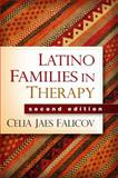 Latino Families in Therapy 2nd Edition