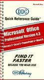 Quick Reference Guide for Microsoft Office, Fiala, Rebecca, 1562432516