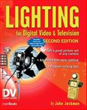 Lighting for Digital Video and Television, Jackman, John, 1578202515
