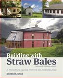 Building with Straw Bales, Barbara Jones, 190032251X