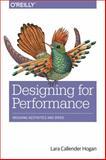 Designing for Performance : Weighing Aesthetics and Speed, Swanson, Lara Callender, 1491902515